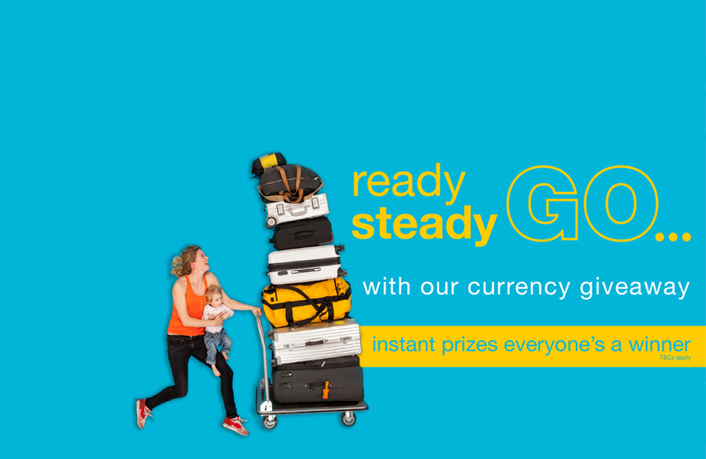 Ready steady go...with our currency giveaway